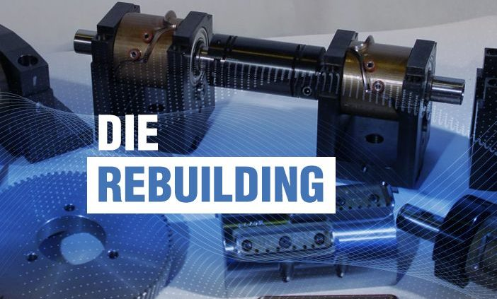 Die-Rebuilding-and-Remanufacturing